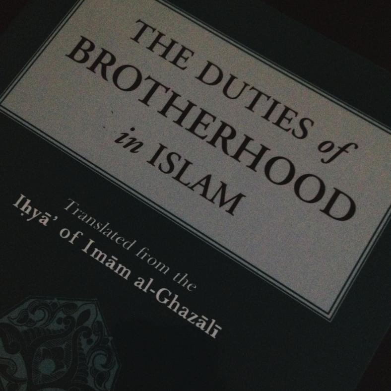 Duties of Brotherhood Ghazali