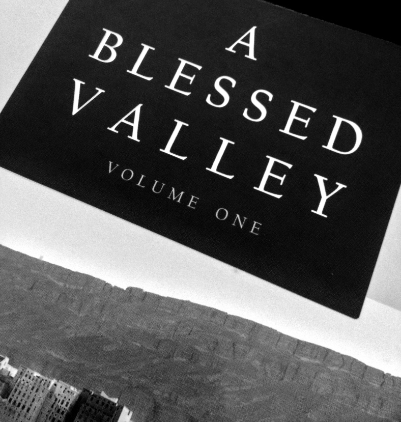 A Blessed Valley