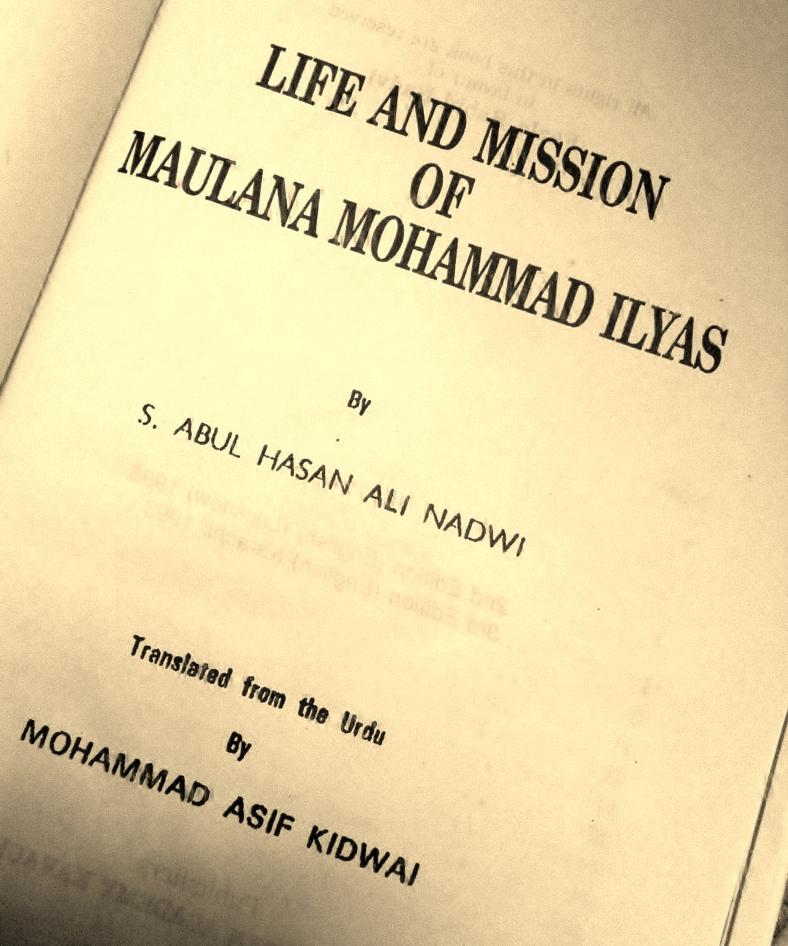 Life and Mission of Maulana Muhammad Ilyas