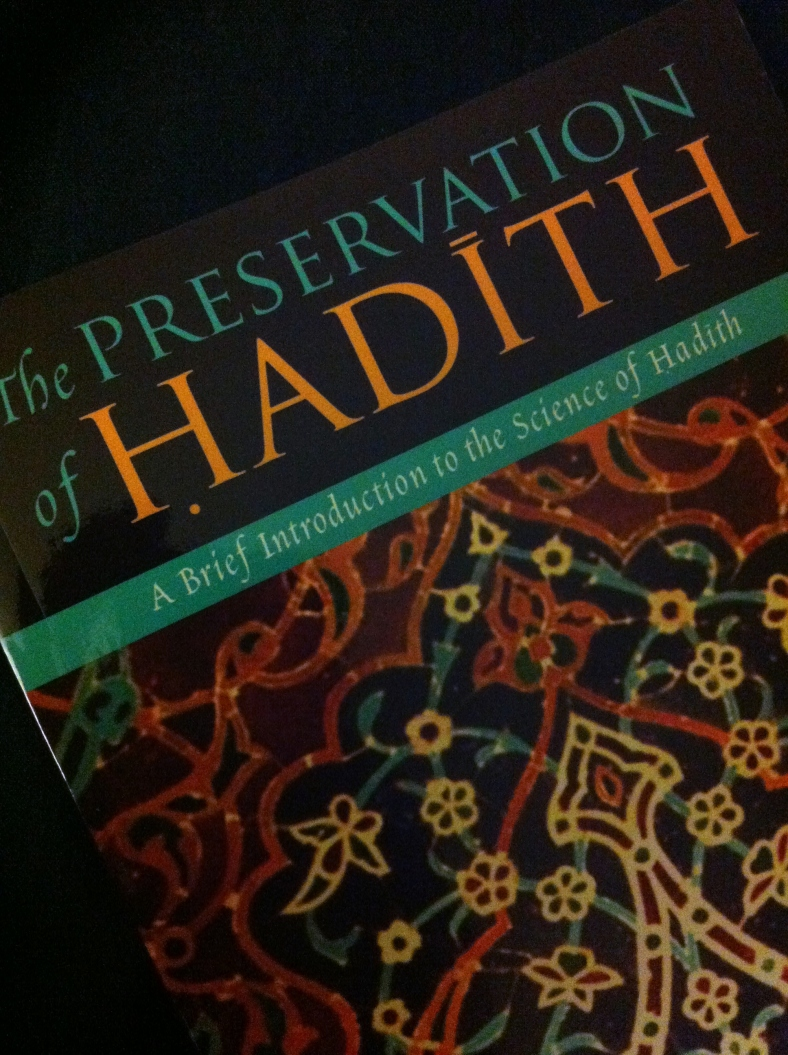 The Preservation of Hadith